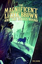 The Magnificent Lizzie Brown and the Devil's…
