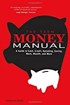 The Teen Money Manual: A Guide to Cash,…