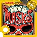 Book-O-Masks: A Wearable Book (Wearable…