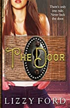 The Door: Part One by Lizzy Ford