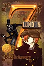 The 7th of London [Library Edition] by Beau…