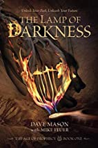 The Lamp of Darkness: The Age of Prophecy…