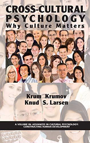 cross-cultural-psychology-why-culture-matters-hc-advances-in-cultural-psychology-constructing-human-development