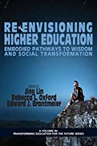 Re-Envisioning Higher Education: Embodied…