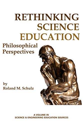 rethinking-science-education-philosophical-perspectives-science-engineering-education-sources