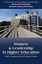Women and Leadership in Higher Education…