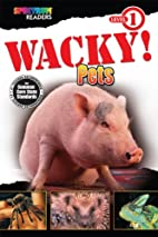 Wacky! Pets: Level 1 by Teresa Domnauer