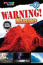Warning! Disasters: Level 2 by Katharine…