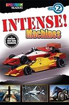 Intense! Machines: Level 2 by Teresa…
