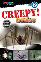 Creepy! Crawlers: Level 2 by Teresa Domnauer