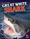 Furstinger, Nancy: Great White Shark (Great Predators)