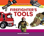 Firefighter's Tools (More Professional…