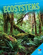 Ecosystems (Core Library: The Science of…