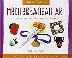 Super Simple Mediterranean Art: Fun and Easy…