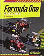 Formula One Racing (Inside the Speedway) by…