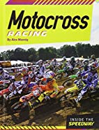 Motocross Racing (Inside the Speedway) by…