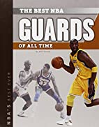 The Best NBA Guards of All Time (NBA's…