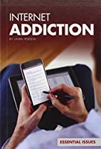 Internet Addiction (Essential Issues) by…