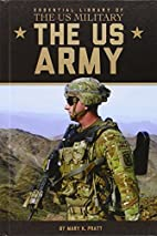 The US Army (Essential Library of the US…