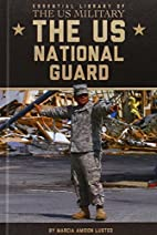 The US National Guard (Essential Library of…