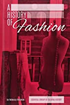 A History of Fashion (Essential Library of…
