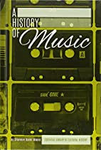 History of Music (Essentiallibrary of…