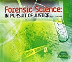 Forensic Science: In Pursuit of Justice…