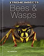 Bees & wasps by Sue L. Hamilton