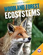 Woodland Forest Ecosystems (Core Library:…