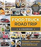 Food Truck Road Trip--A Cookbook: More Than…