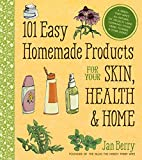 101 Easy Homemade Products for Your Skin,…