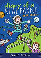 DIARY OF A REAL PAYNE BOOK 1: TRUE STORY by…