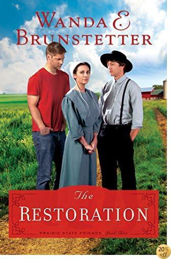 TThe Restoration (The Prairie State Friends)