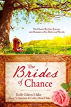 The Brides of Chance Collection: The Chance…