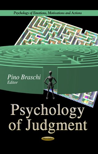 psychology-of-judgment-psychology-of-emotions-motivations-and-actions
