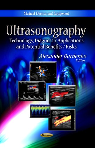 ultrasonography-technology-diagnostic-applications-and-potential-benefits-risks-medical-devices-and-equipment