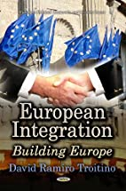 European Integration: Building Europe…