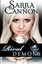 Rival Demons (Peachville High Demons, #5) by…