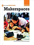 Makerspaces by Samantha RoSlund