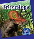 Triceratops (21st Century Junior Library:…