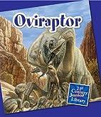 Oviraptor (21st Century Junior Library:…
