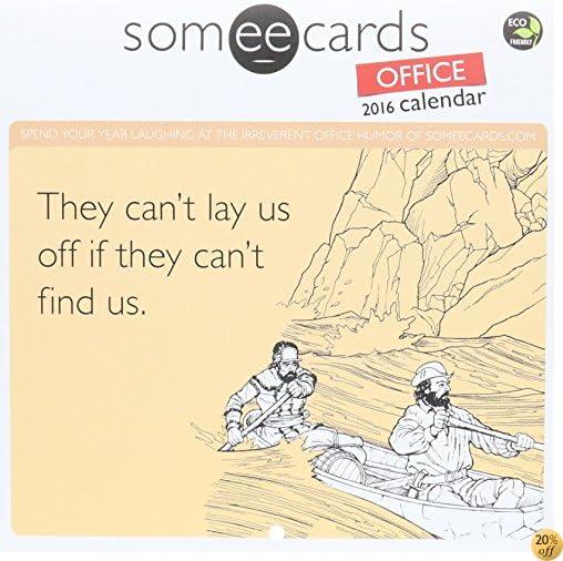 T2016 someecards: Office Mini Calendar