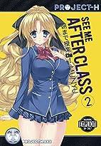 See Me After Class Volume 2 (Hentai Manga)…