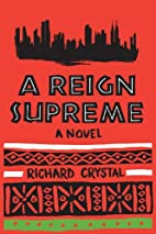 A Reign Supreme by Richard Crystal