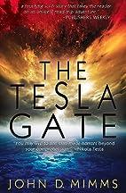 The Tesla Gate by John D. Mimms