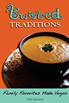 Twisted Traditions: Family Favorites Made…