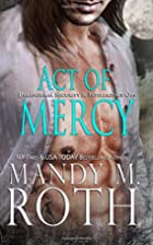 Act of Mercy (PSI-Ops / Immortal Ops) by…