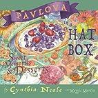 Pavlova in a Hat Box: Sweet Memories &…