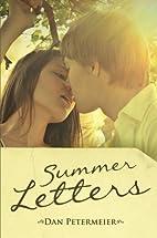 Summer Letters by Dan Petermeier