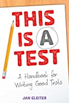 This Is a Test by Jan Gleiter